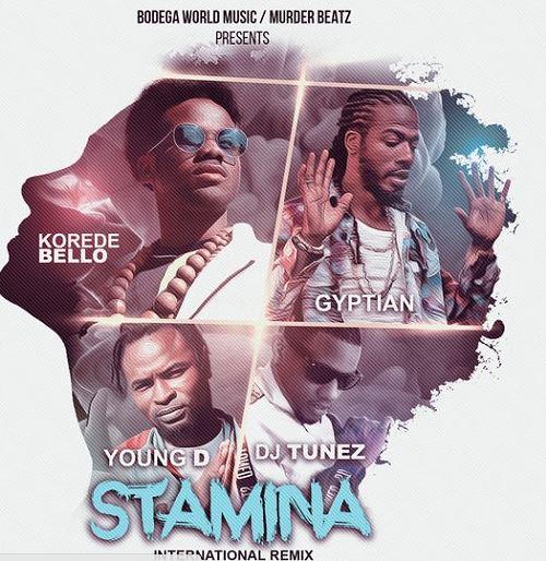 Korede-Bello-Gyptian-DJ-Tunez-Young-D-Stamina-International-Remix.jpg