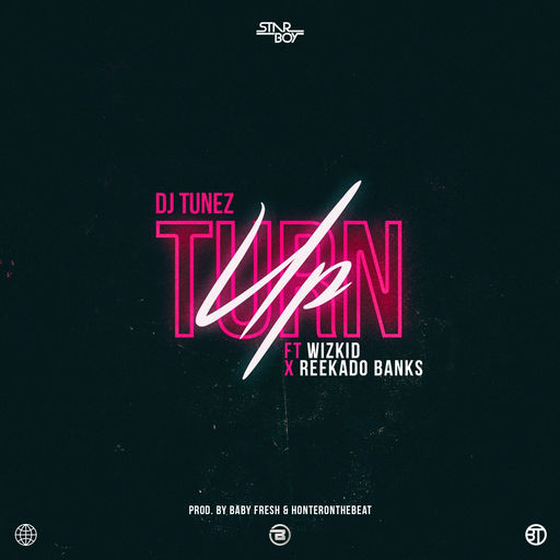 Turn-Up-feat.-Wizkid-Reekado-Banks-Single-art.jpg