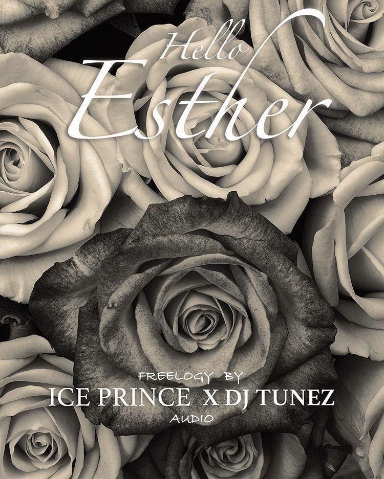 Ice Prince X DJ Tunez – Hello Esther.jpg