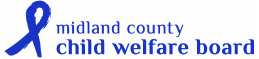 The Midland County Child Welfare Board provides beyond the necessities to allow foster children to thrive. The MCCWB was created to provide these children the extras most families take for granted - and allow foster children the opportunity to become successful members of society.
