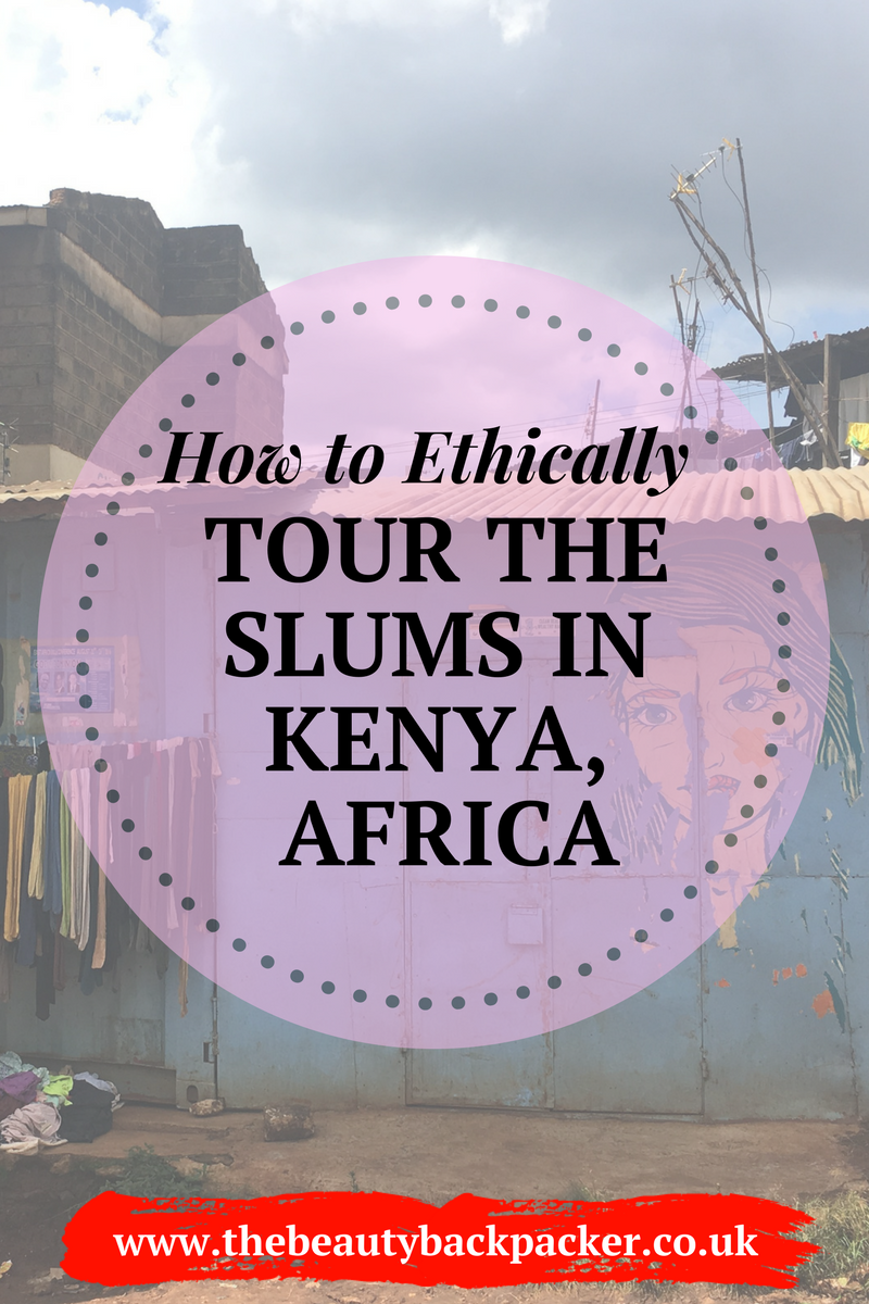 How to Ethically Tour the Slums in Kenya, Africa