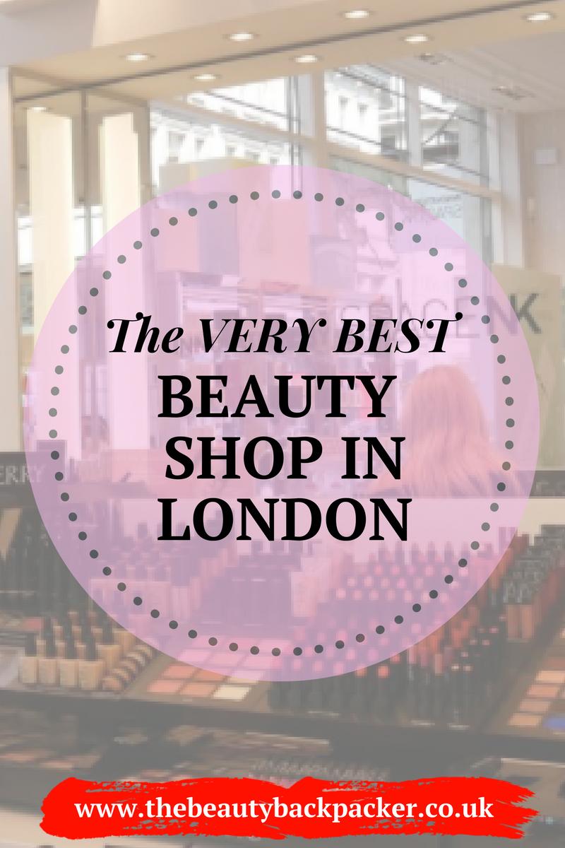 The Best Beauty Shop in London