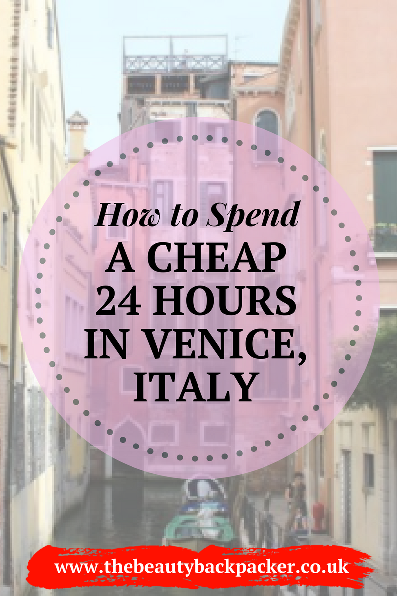 How to Spend a Cheap 24 Hours in Venice