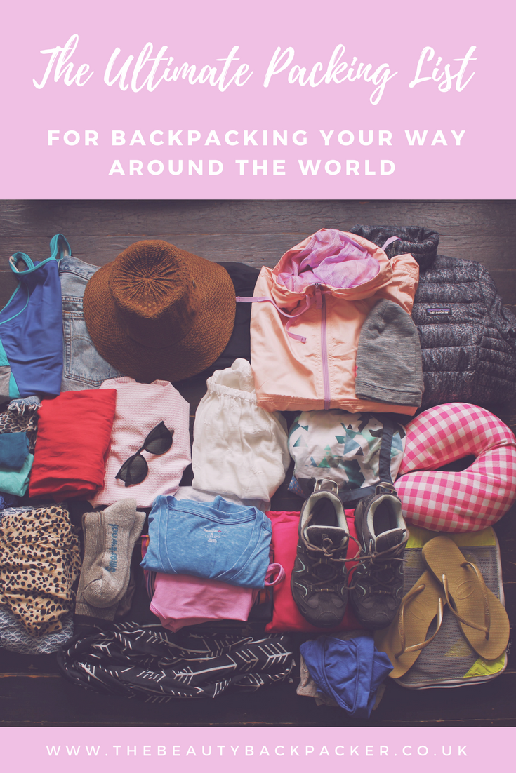 the ultimate packing list for backpacking your way around the world