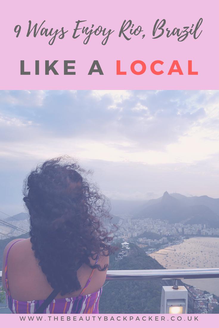 9 Ways to Enjoy Rio, Brazil Like A Local