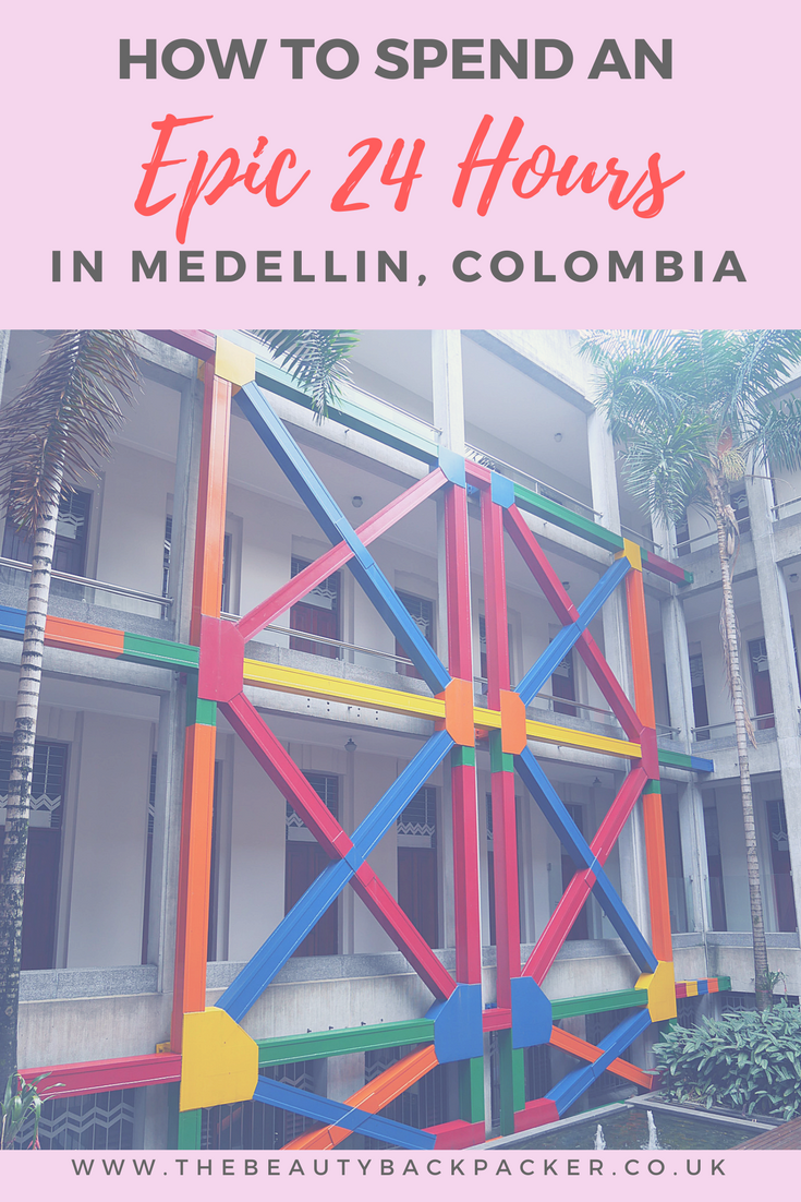 How to Spend an Epic 24 Hours in Medellin, Colombia