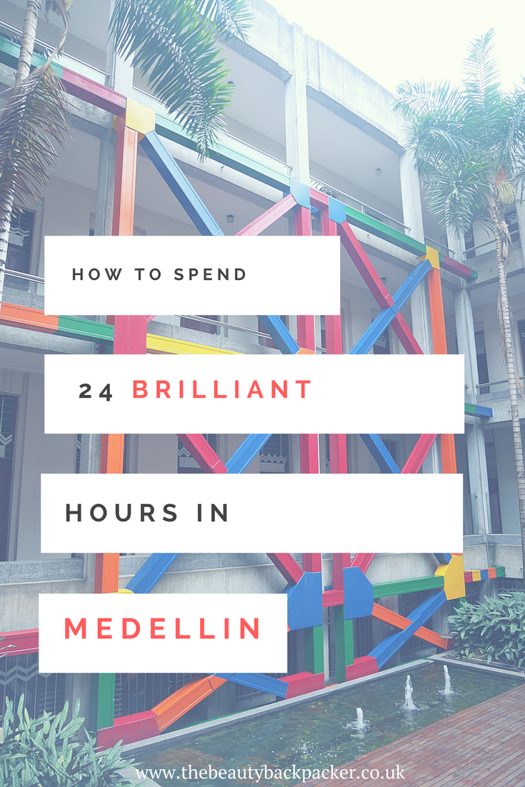 How to Spend a Brilliant 24 Hours in Medellin, Colombia
