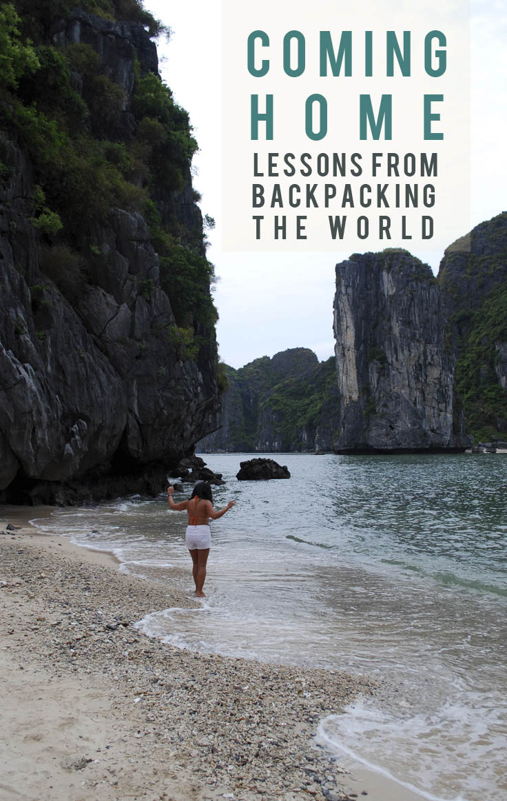 Coming Home: Lessons from Backpacking Around the World