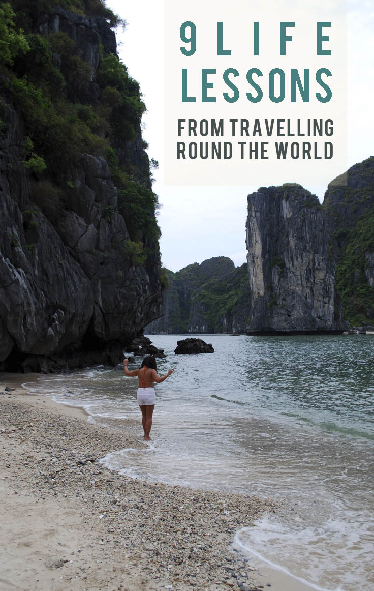 9 Life Lessons From Travelling Round The World
