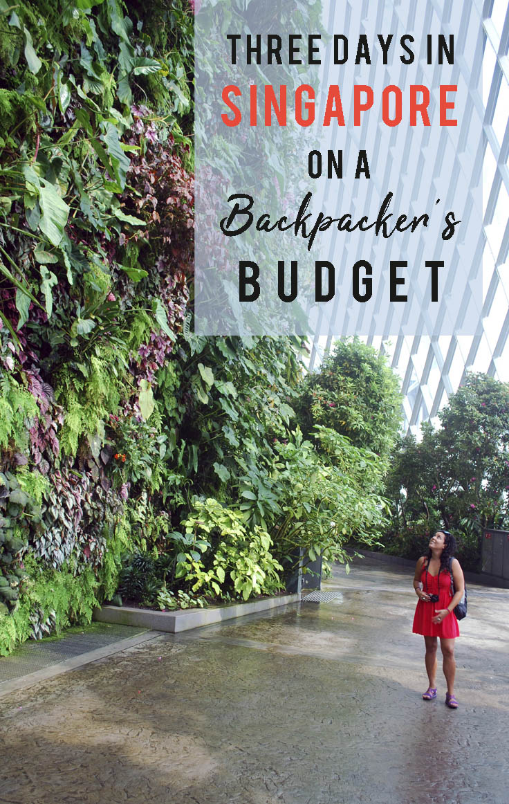 Three Days in Singapore on a Backpacker's Budget.jpg