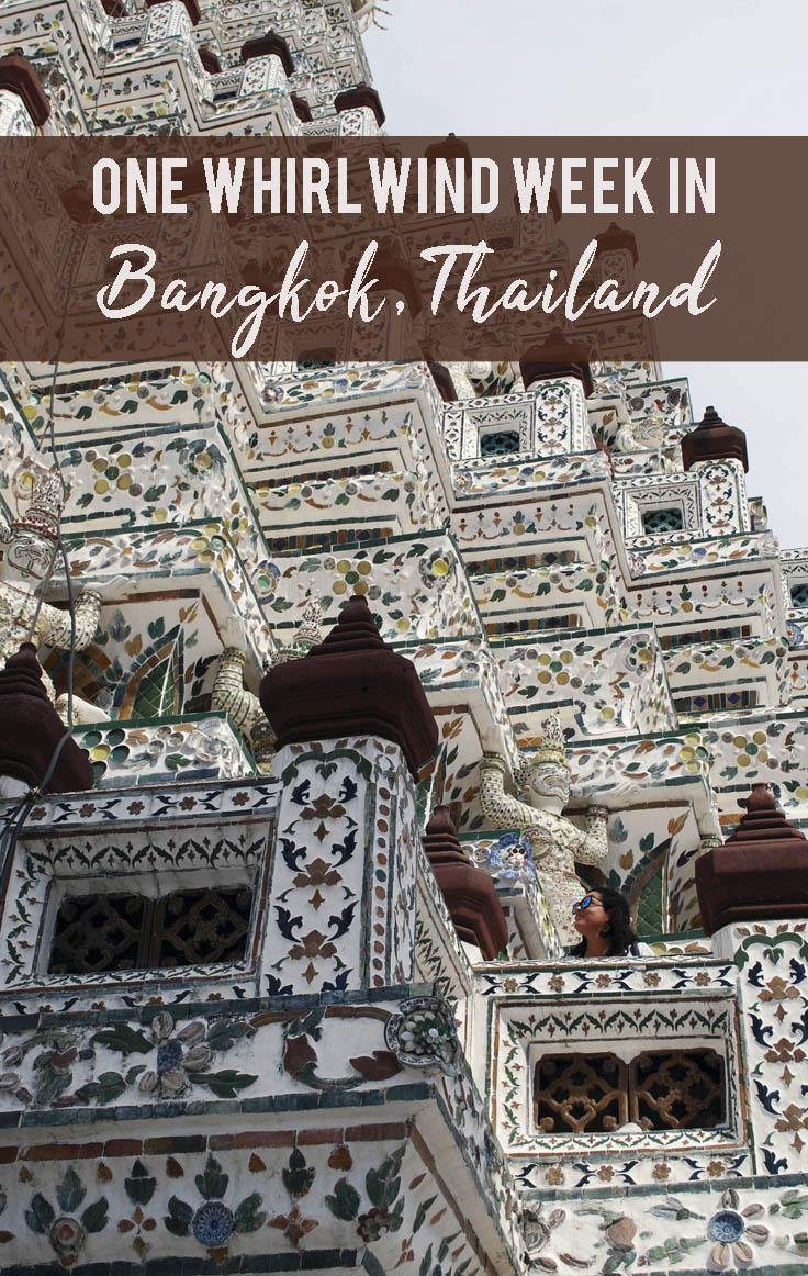 One Whirlwind Week in Bangkok, Thailand |