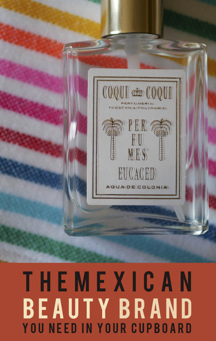 The Mexican Beauty Brand You Need in Your Cupboard