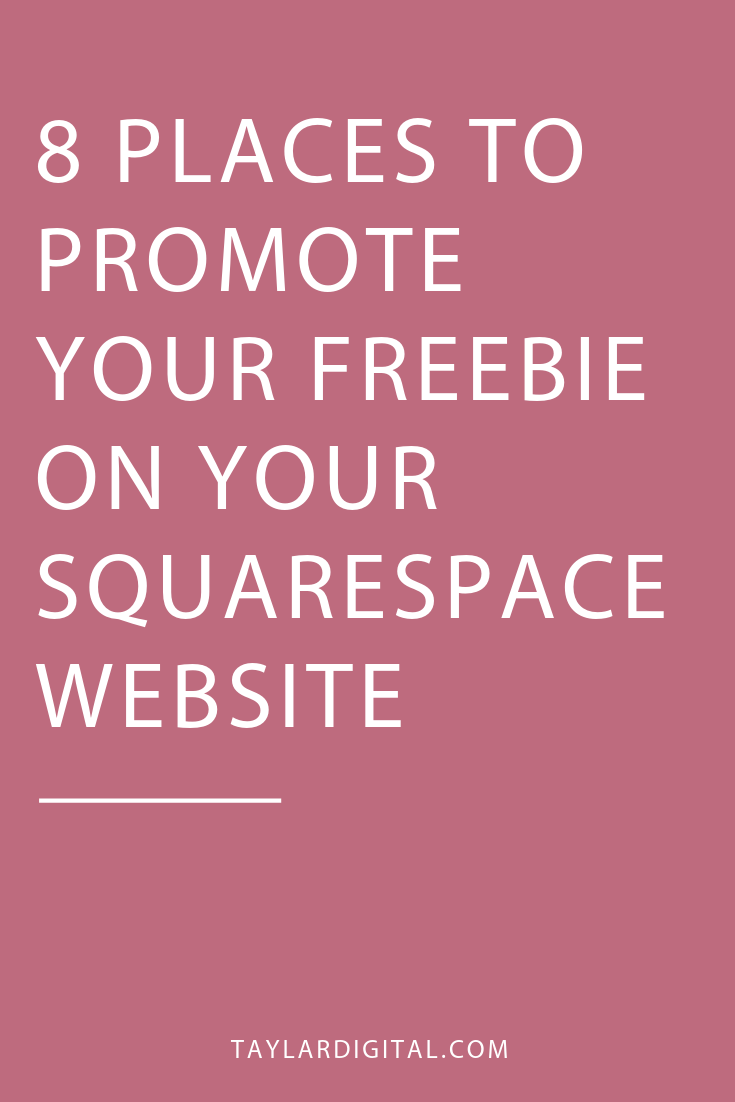 8 PLACES TO PROMOTE YOUR FREEBIE ON YOUR SQUARESPACE WEBSITE 2.png