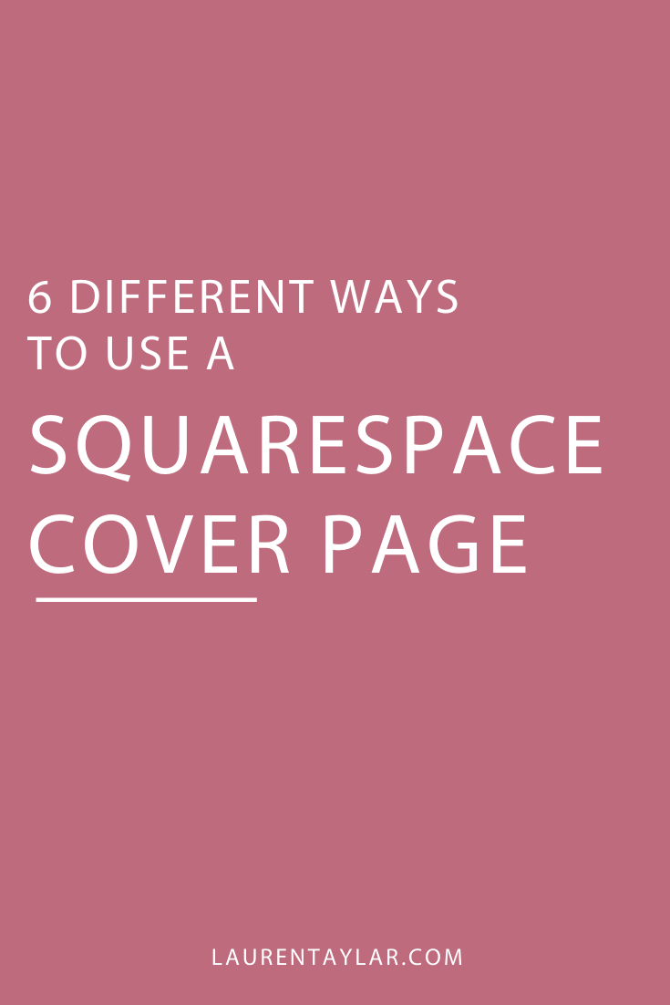 6 Different Uses for a Squarespace Cover Page.png