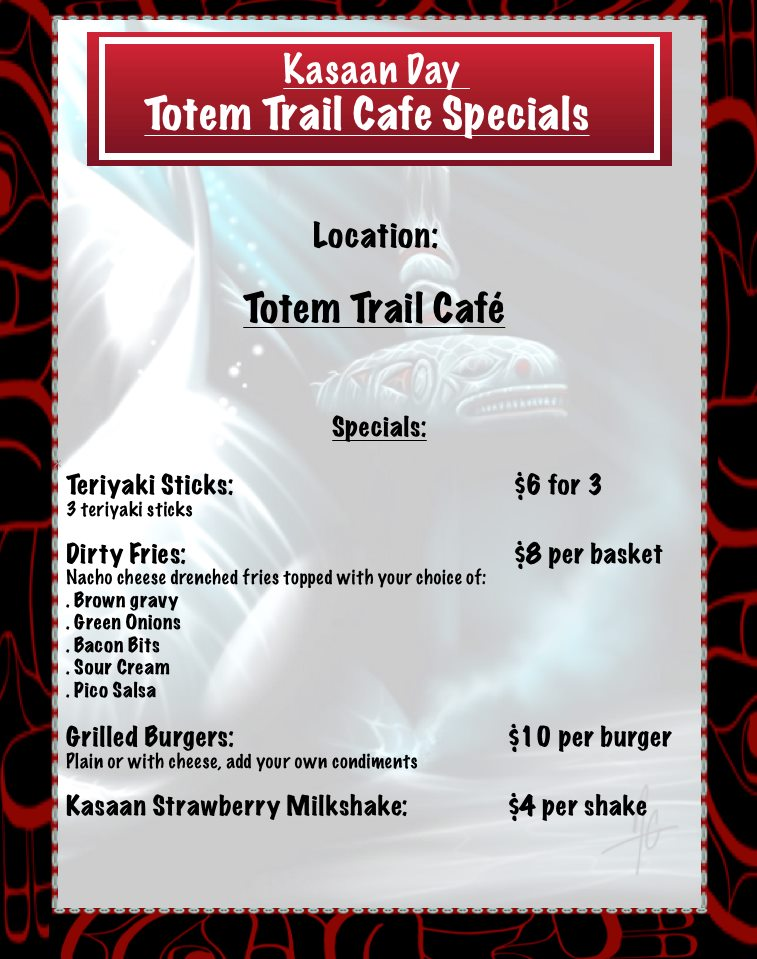 Kasaan Day cafe specials