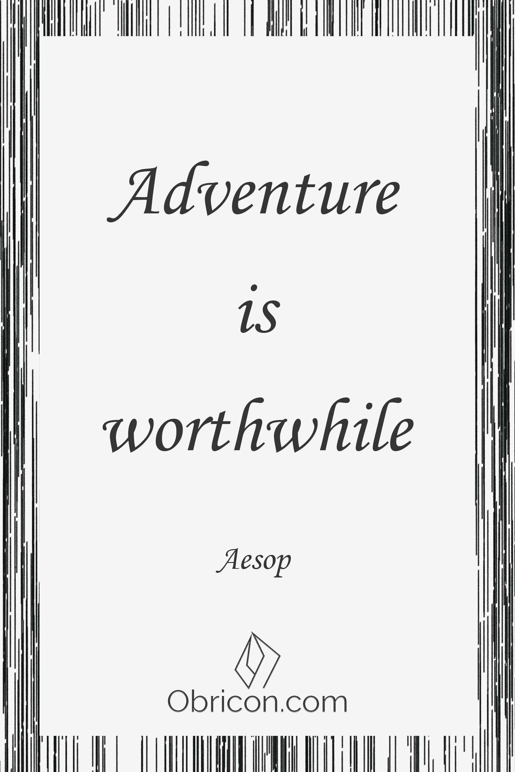 adventure is worthwhile.png