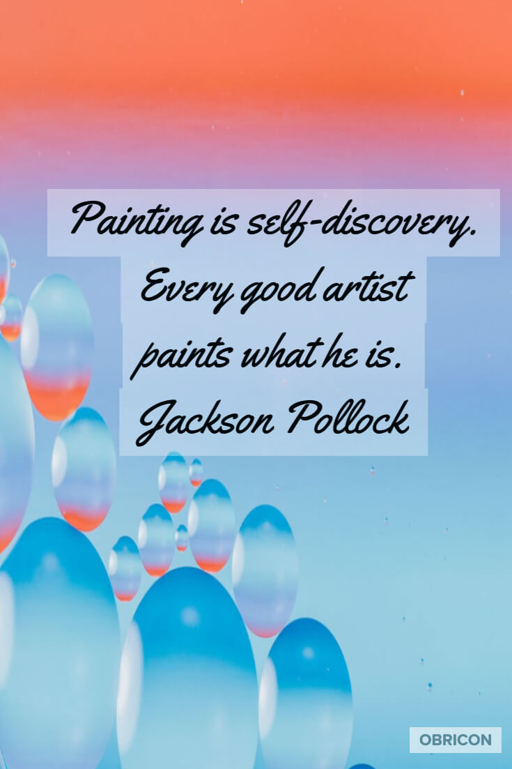 Painting is self-discovery. Every good artist paints what he is. Jackson Pollock.jpg