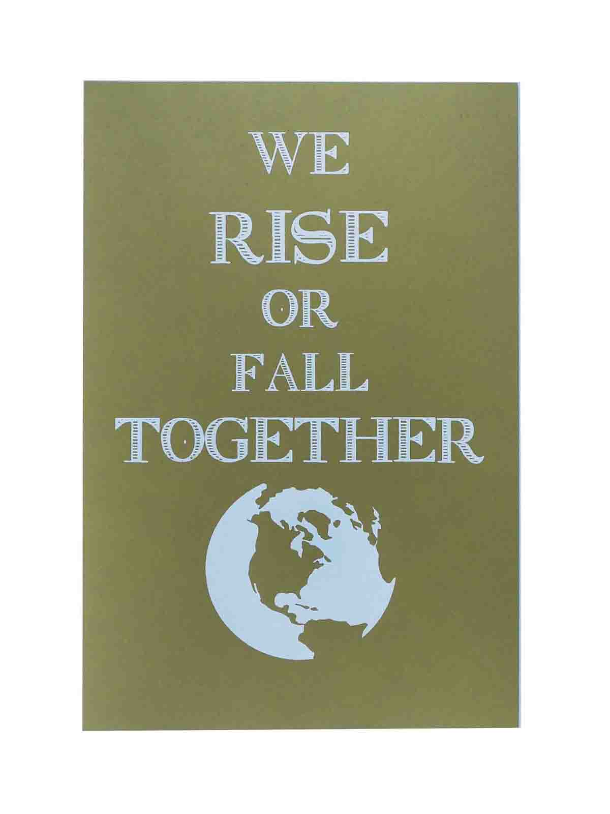 Ape_Bleakney_'We Rise Or Fall Together' Women's March Poster on Construction Factory Green, 12.5''x19''.jpg