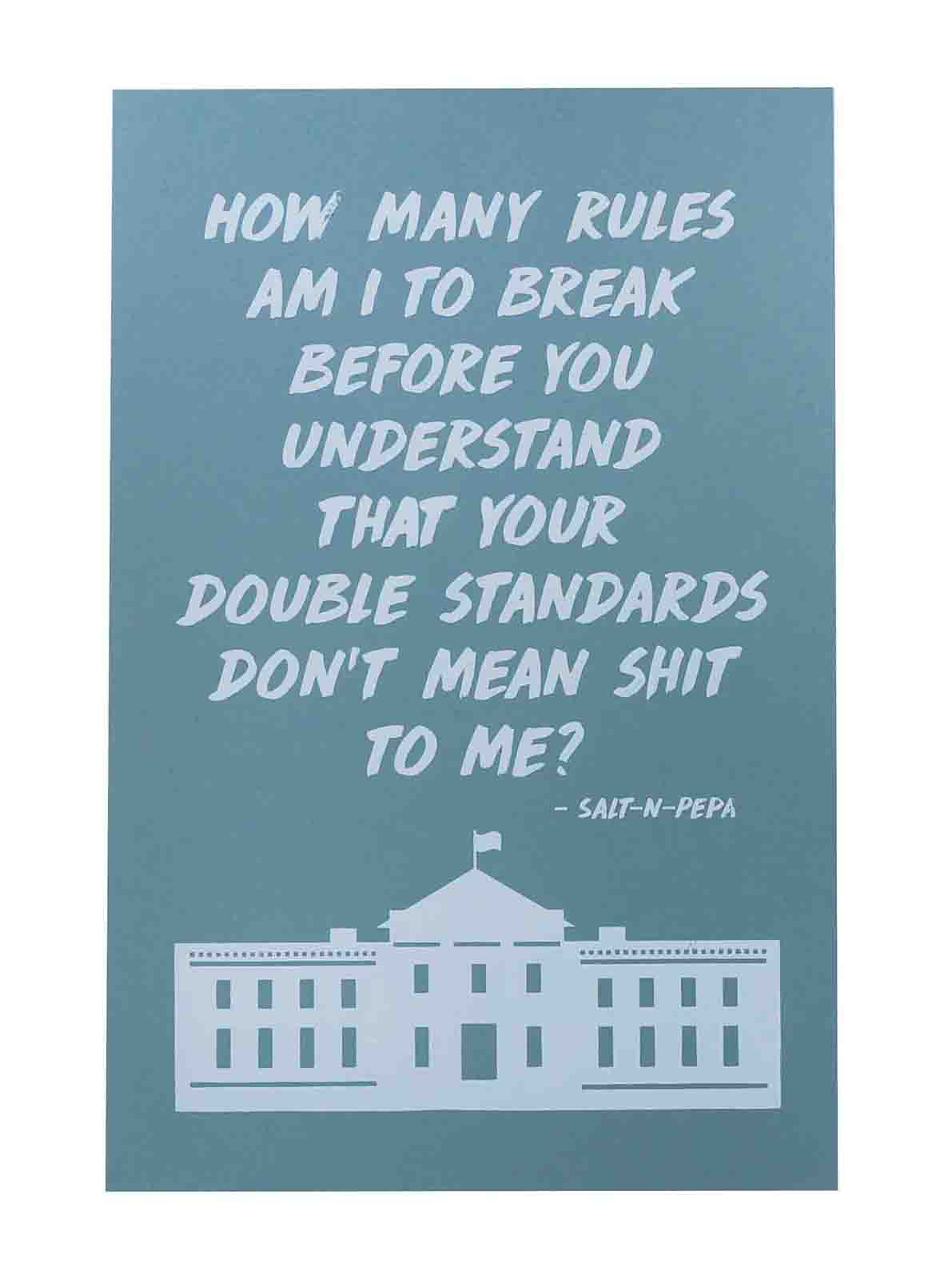 Ape_Bleakney_'How Many Rules Am I To Break' Women's March Poster on Construction Steel Blue, 12.5''x19''.jpg