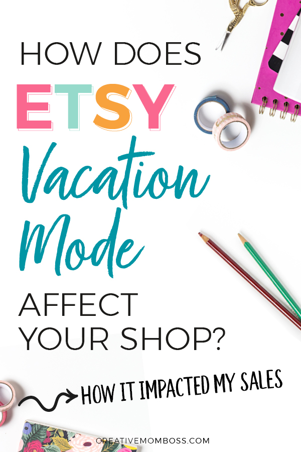 Should I use Etsy vacation mode for my shop? Here's my advice about when to use it, results from when I've used it, and the best times to use it for your shop's success. #etsymarketing #etsysales #etsyvacation #etsyseller #sellingonetsy