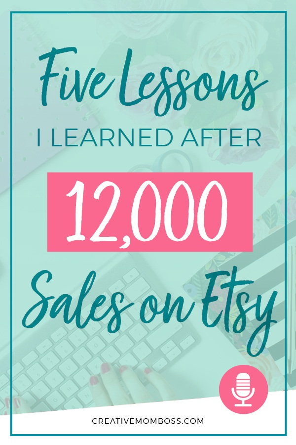 5+Lessons+I+learned+after+12000+sales+on+Etsy