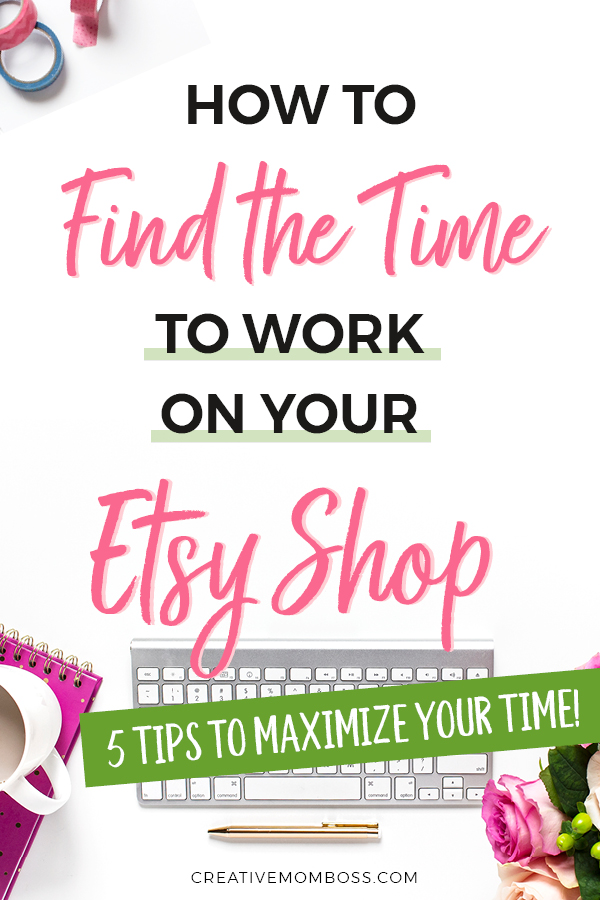 Etsy shop help - how do you find time to work on your shop? Building an Etsy shop in the margins of time, and how to maximize efficiency and time management so you can do the most work in the least amount of time.