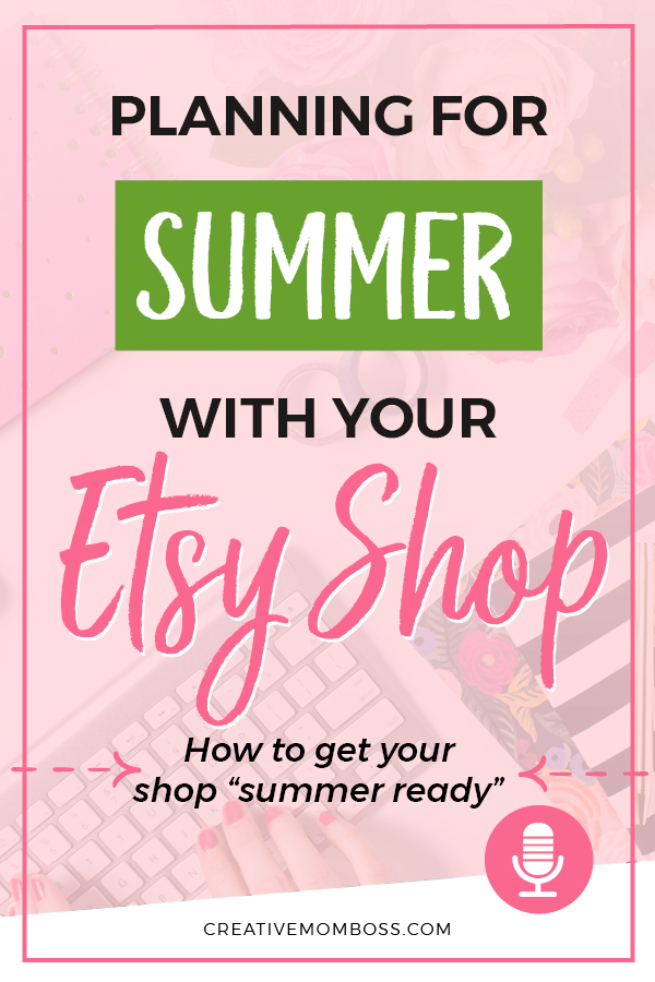 Planning for the summer with your Etsy shop - how to get your shop ready for the summer chaos and vacations.