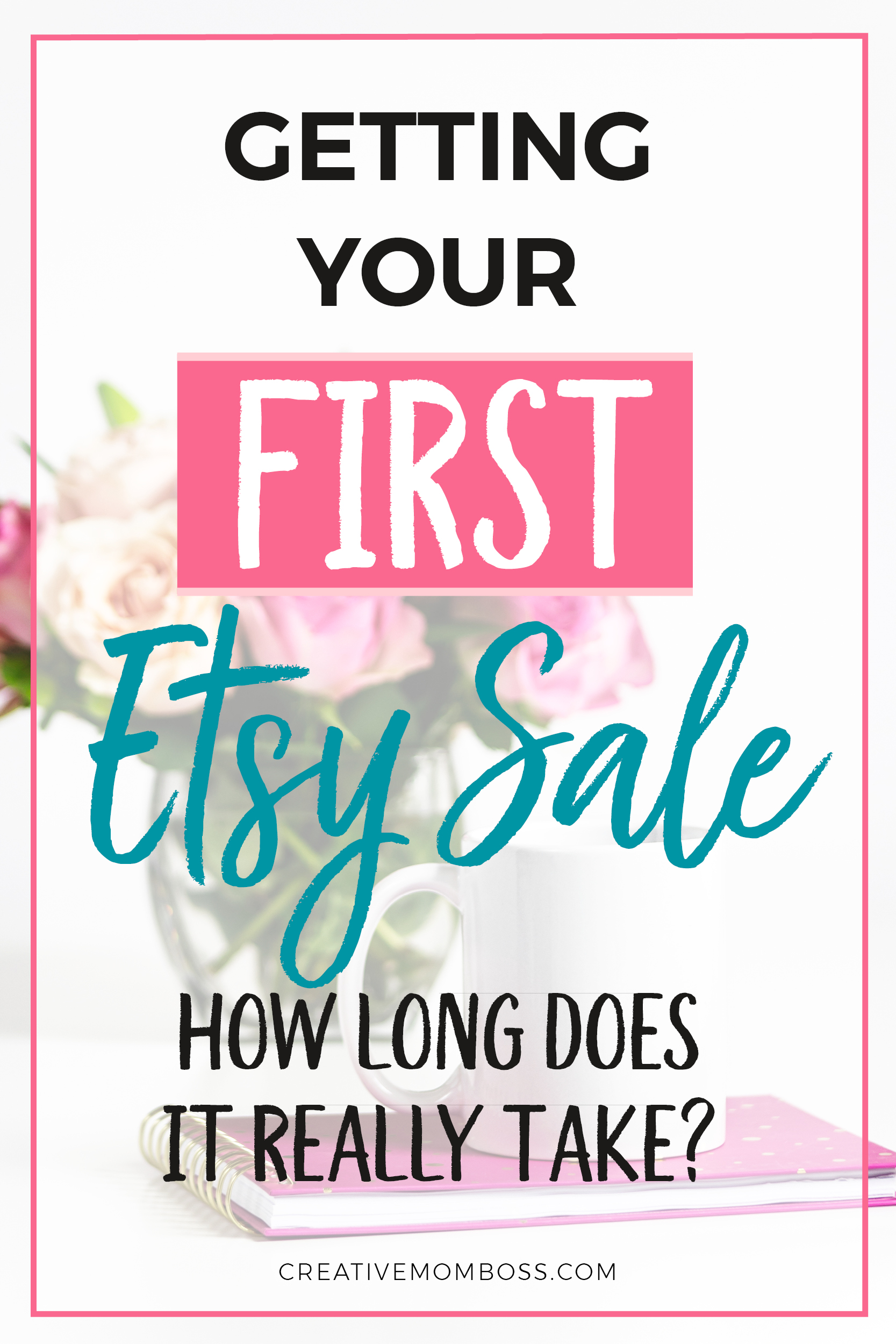 How long does it really take to make your first sale on Etsy? And what to do if you haven't started making consistent sales yet.