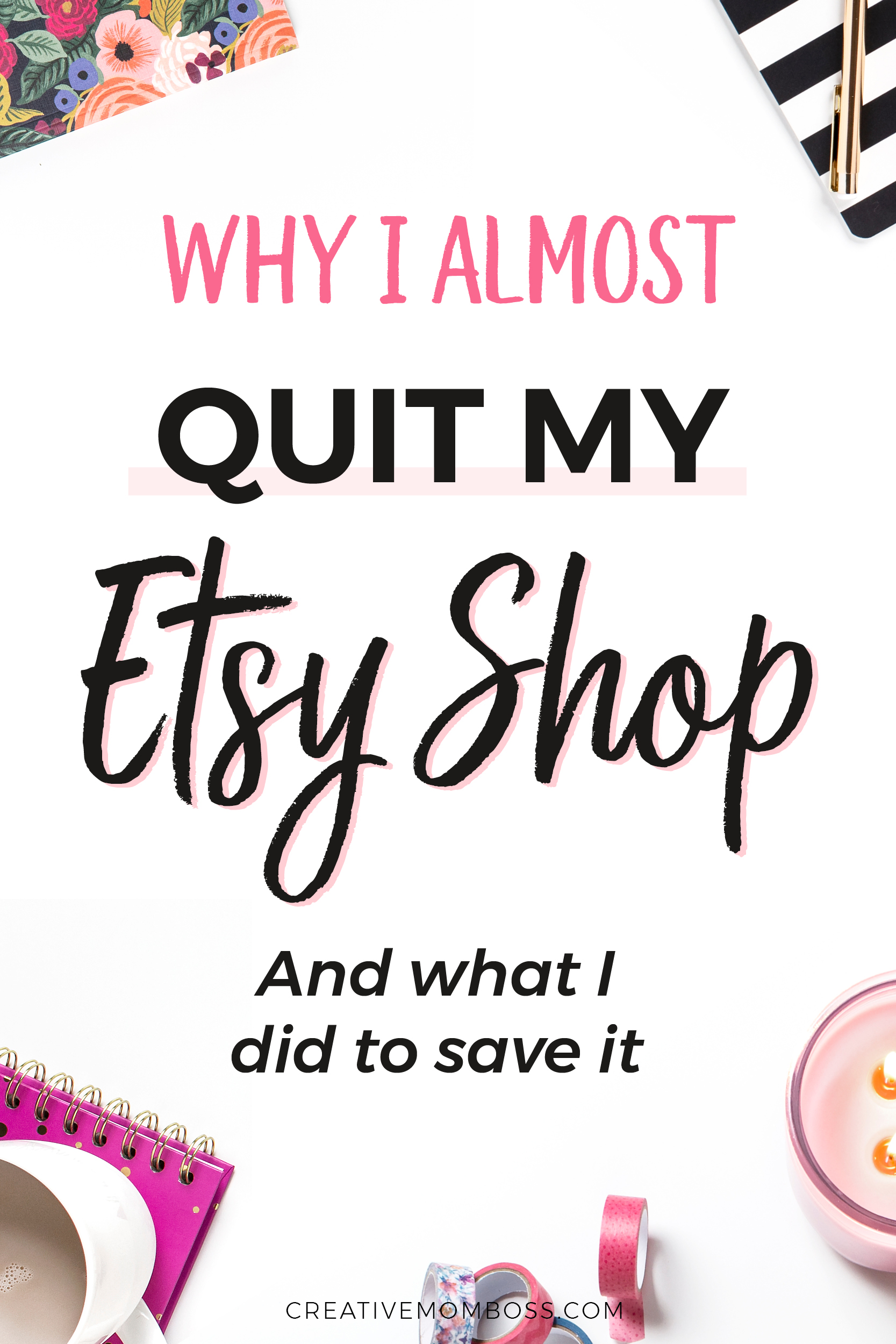 Why I almost quit my Etsy shop - and what I changed to make it work for me