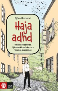 Böcker om ADHD/ADD - tonåringar och vuxna med ADHD