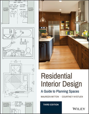 Residential Interior Design: A Guide To Planning Spaces 3rd Edition