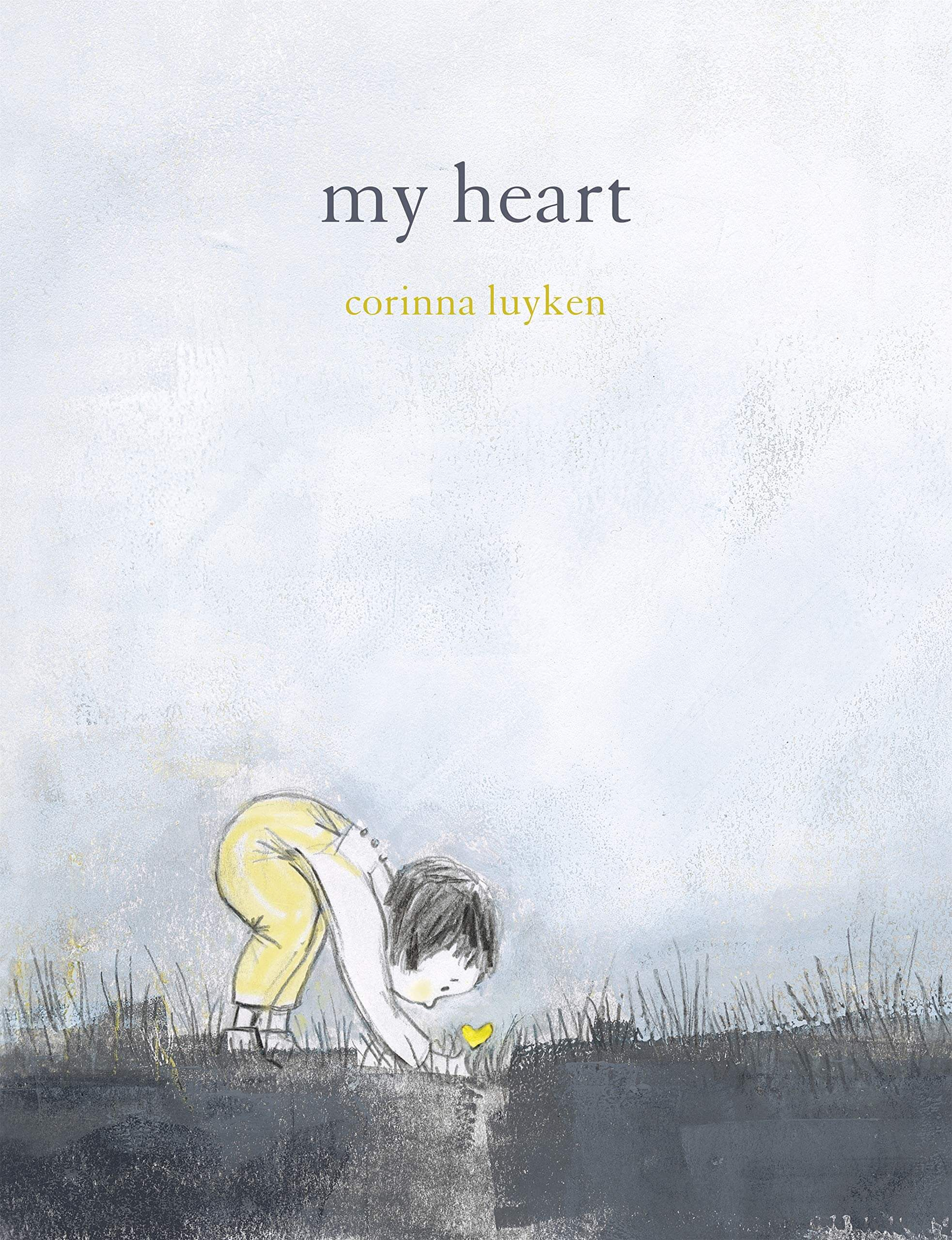 My Heart by Corinna Luyken  Hardcover
