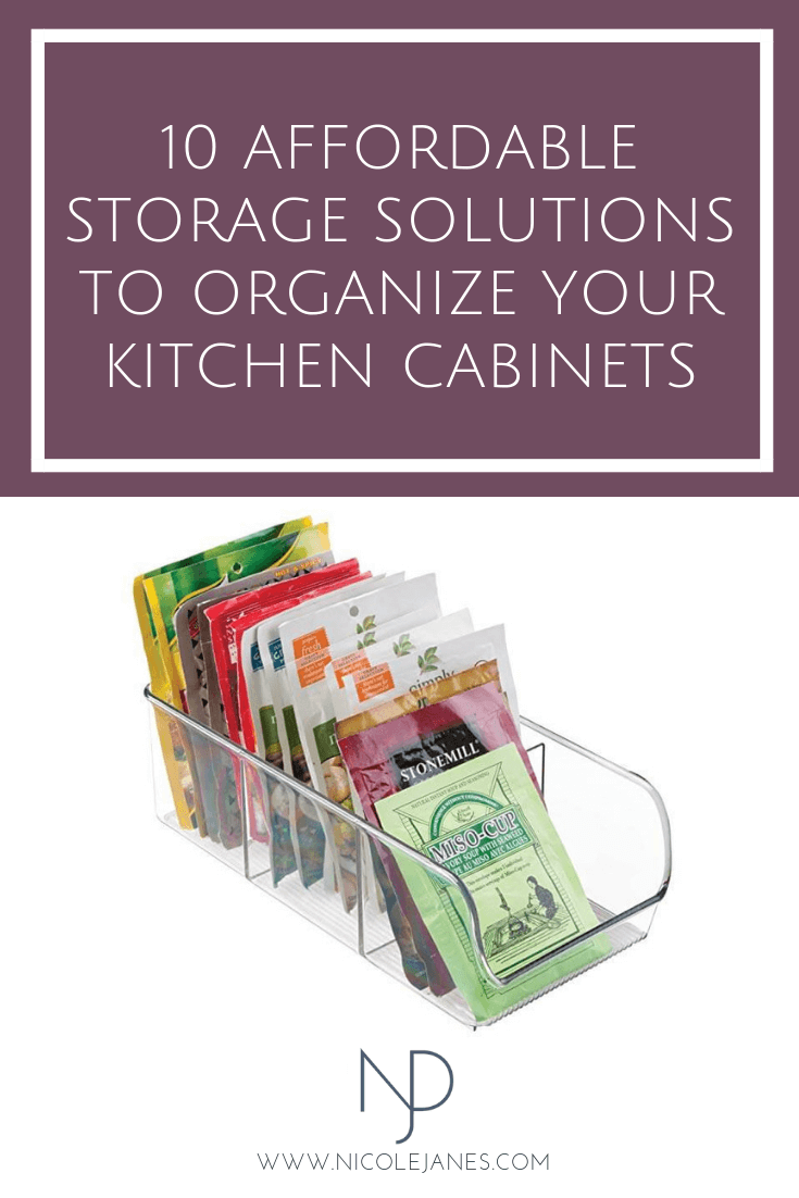 Organize your kitchen cabinets with these 10 affordable storage solutions Nicole Janes Design Kitchen Organization