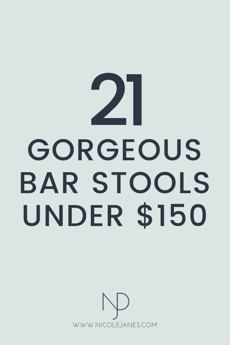 21 Gorgeous Affordable Bar Stools Under $150.png