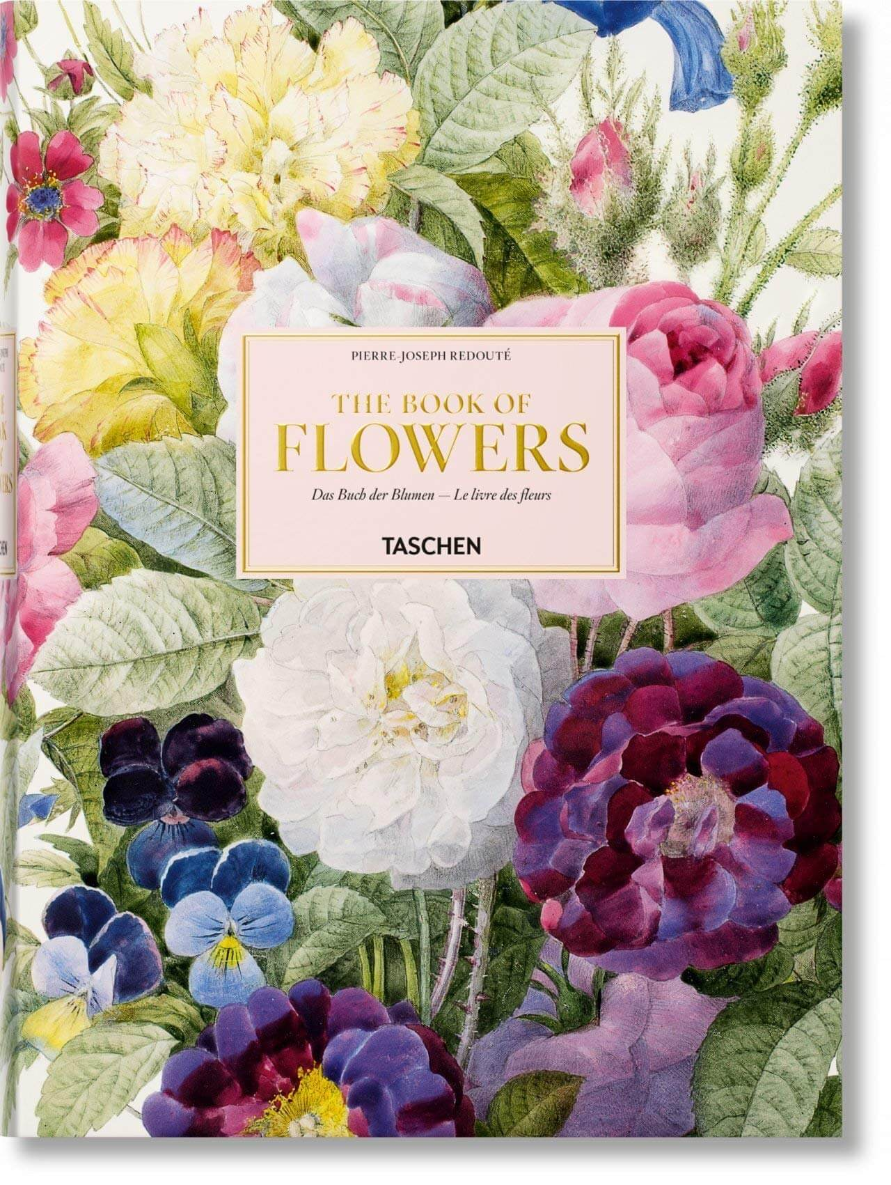 XL Redouté. The Book of Flowers (Multilingual Edition)