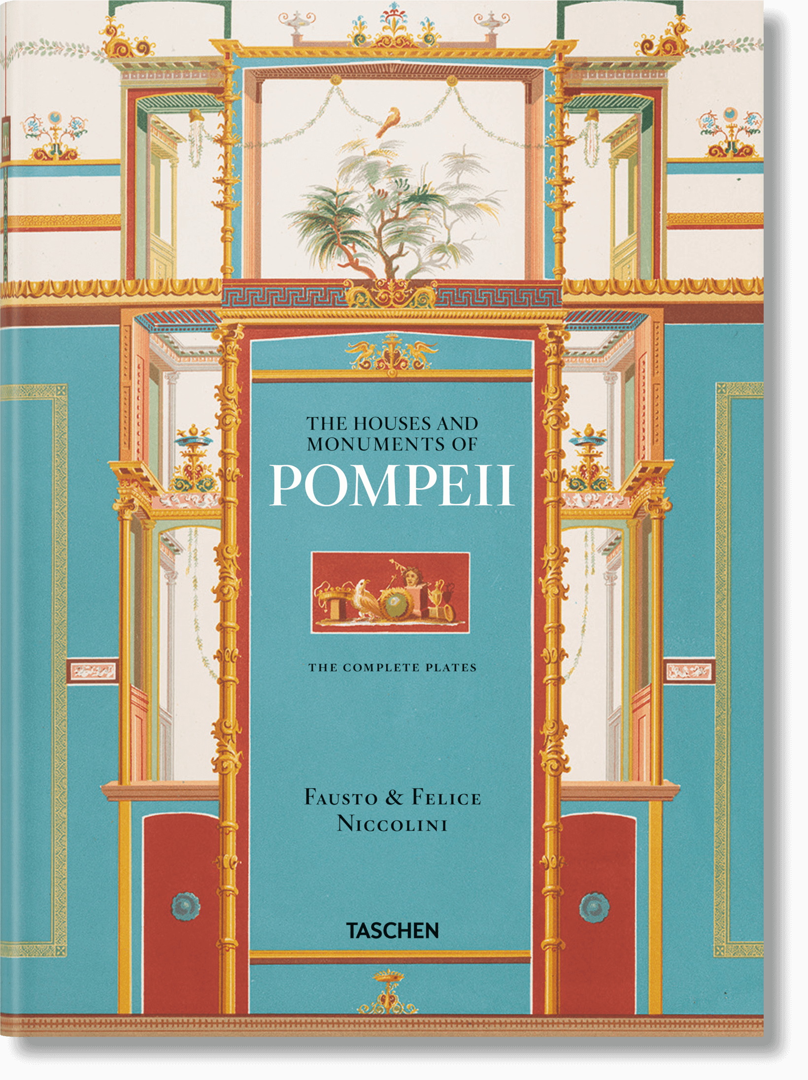 XXL Fausto & Felice Niccolini. The Houses and Monuments of Pompeii