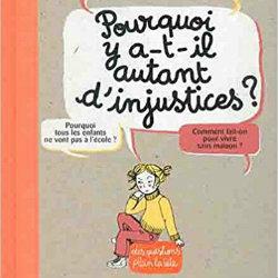 POURQUOI Y A-T-IL AUTANT D'INJUSTICES ? BAYARD