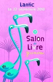 22 SEPT 2018 - SALON DE LIVRE JEUNESSE DE LANTIC - DEDICACE