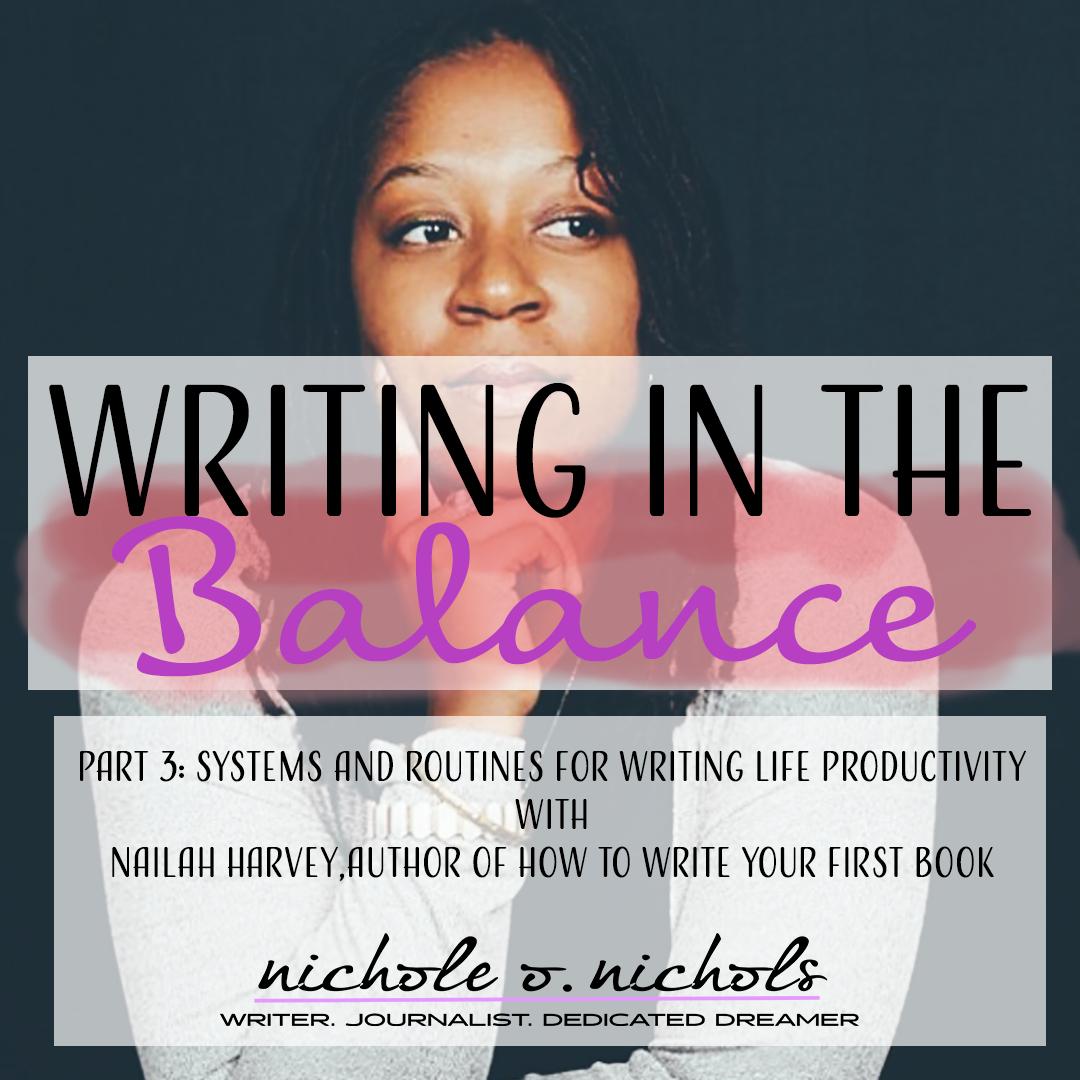 WritingInTheBalancePostCoverTemplate_NailahHarvey.png