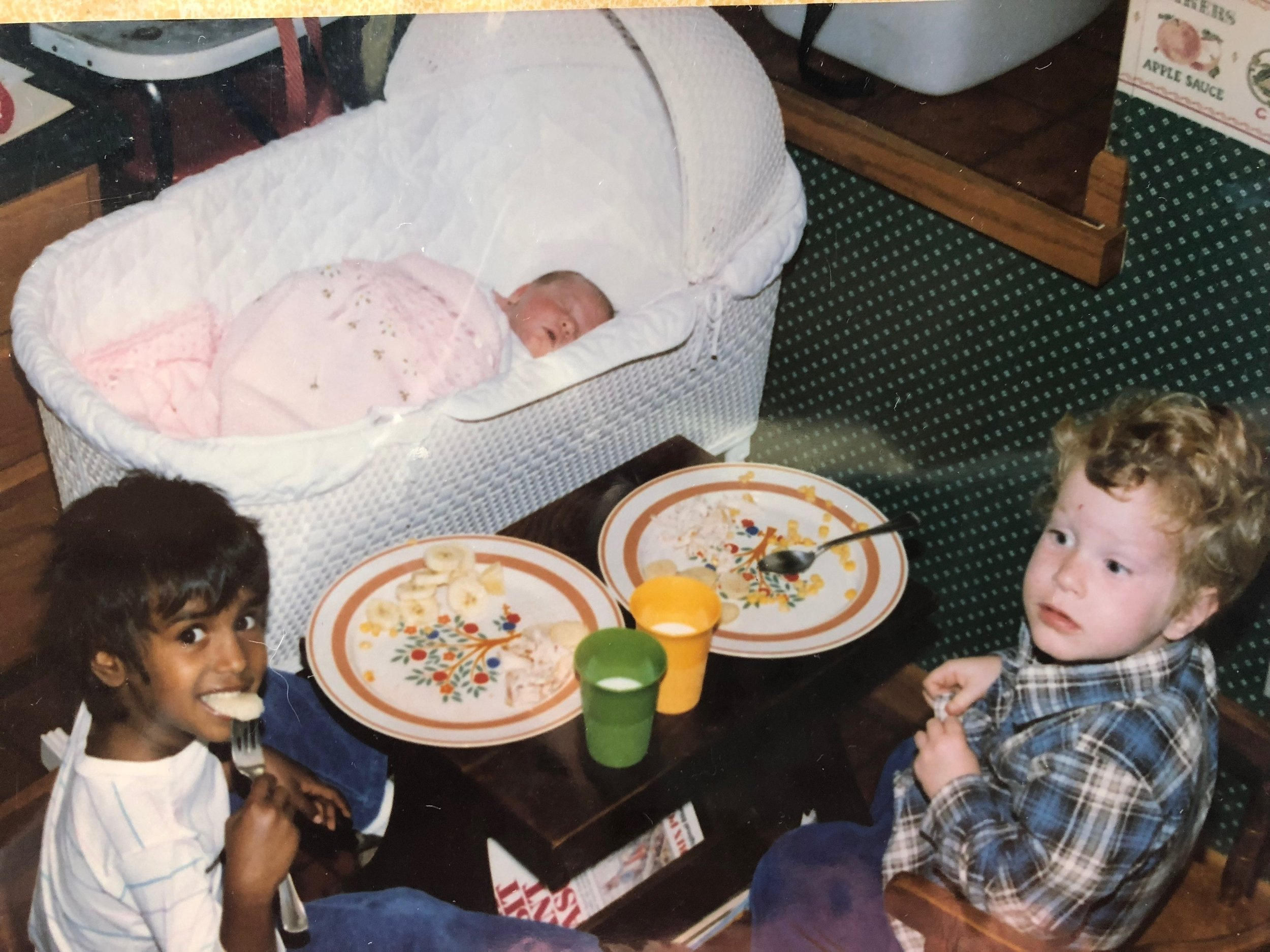 When I was born and came home from the hospital, Sarah and my brother Nathan wanted to eat dinner next to my crib.