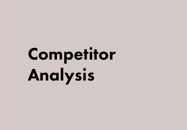 - IdentificationImage AssessmentsMarket Share MeasurementDefining Competitor Strengths/WeaknessesStrategies for Acquiring competitors' customers