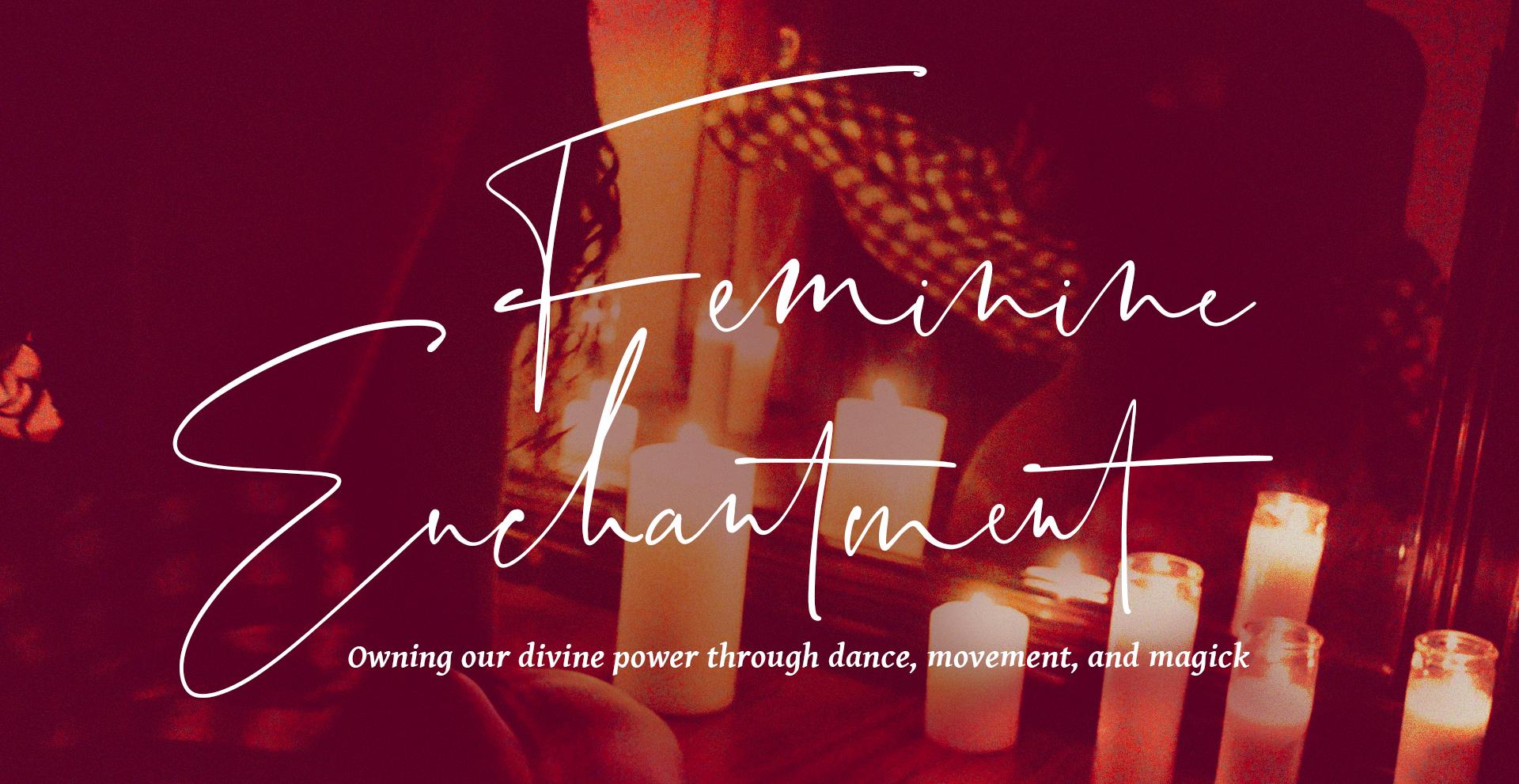 FeminineEnchantment.png
