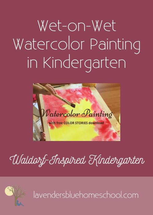 BBlog Image - WetonwetwatercolorpaintingintheWaldorfInspiredKindergartenHomeschool.png