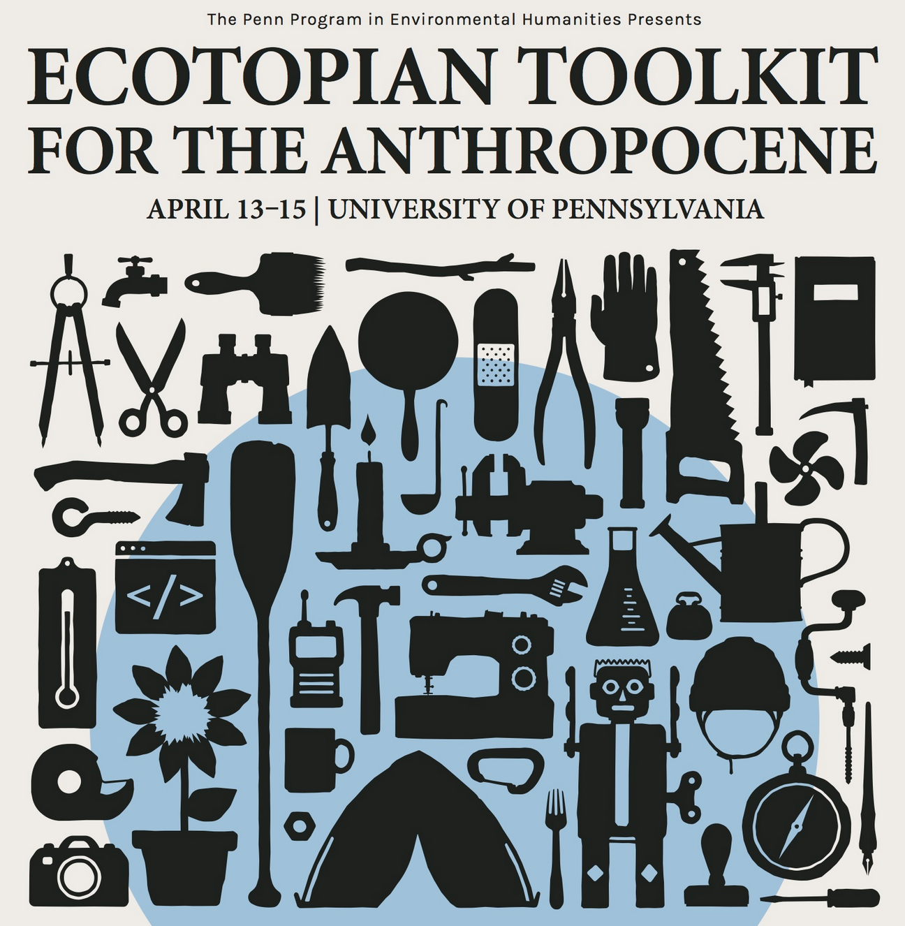 Ecotopian Toolkit for the Anthropocene Conference,University of Pennsylvania, April, 2017 - >> Read More