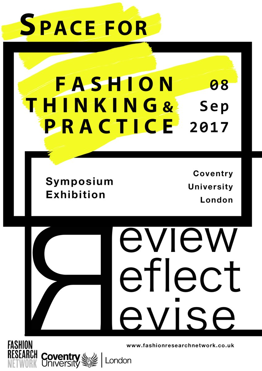 Space for FashionThinking &Practice: - Review, Reflect, ReviseThis symposium draws on Fashion Research Network's interdisciplinary approach and brings together the themes of FRN discussions from the last five years to highlight future areas of collaboration,practice and dialogue.Get your tickets!https://frnprojectlondon.wixsite.com/frnevents/buy-ticketsCoventry University London - University House109-117 Middlesex Street, LondonE1 7JF