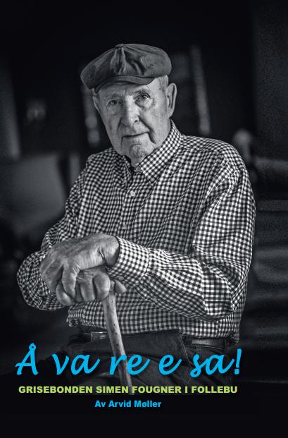 Bok om Simen Fougner og historien til Søndre Fougner Gård
