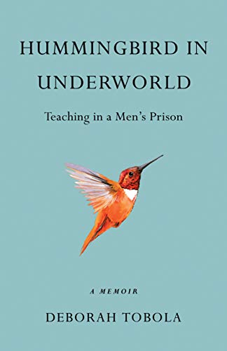 - Alternating between tales of creating drama in prison and Tobola's own story, Hummingbird in Underworld takes readers on an unforgettable literary journey—one that is frank, funny, and fascinating.