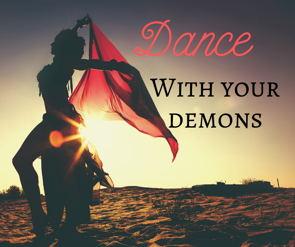 Dance With Your Demons
