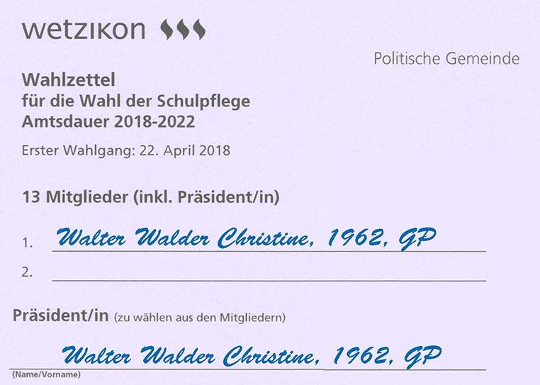 Christine Walter zweimal auf den Wahlzettel der Schulpflege schreiben