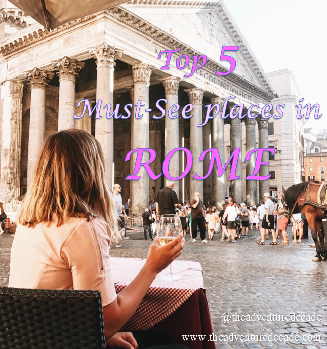 What to do in Rome - The Adventure Decade